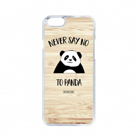 Coque iPhone / Samsung / Huawei - Never say no to panda