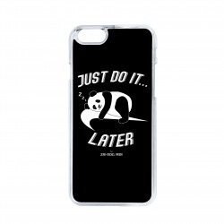 Coque iPhone / Samsung / Huawei - Just do it later