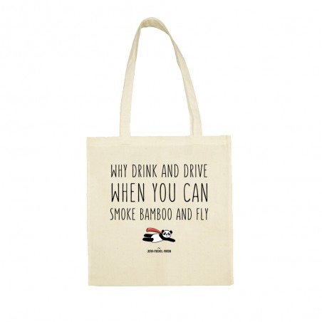 Tote bag - Why drink and...