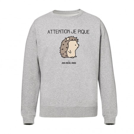 Sweat Unisex - Attention je...