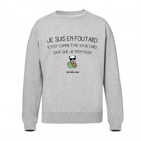 Sweat Unisex - Je suis en...