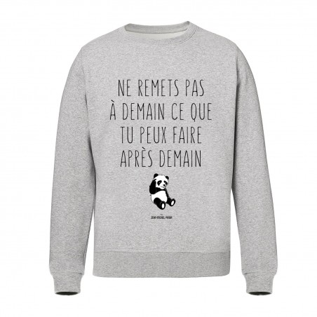 Sweat Unisex - Ne remets...
