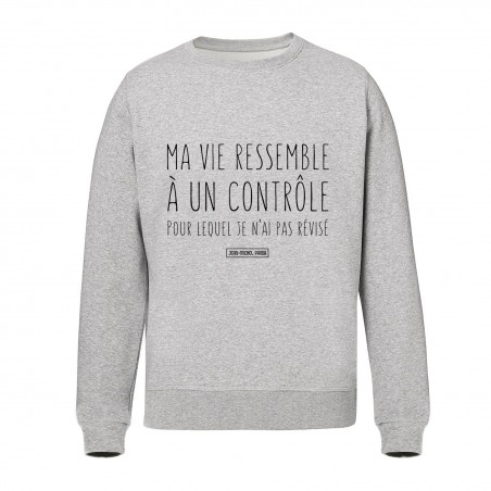 Sweat Unisex - Ma vie...