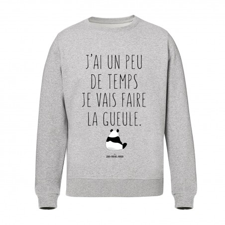 Sweat Unisex - J'ai un peu...