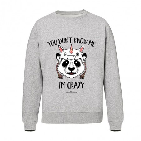 You don't know me i'm crazy - Sweatshirts grey