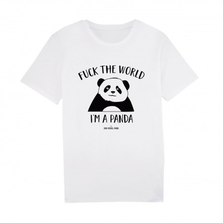 Fuck the world I'm a panda - Tshirt Blanc Homme