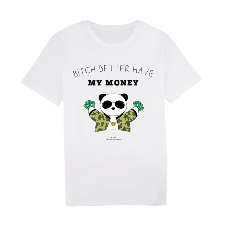 Tshirt Blanc Homme - Bitch better have my money