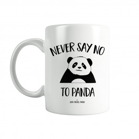 Never say no to panda - Mug blanc - Jean Michel Panda