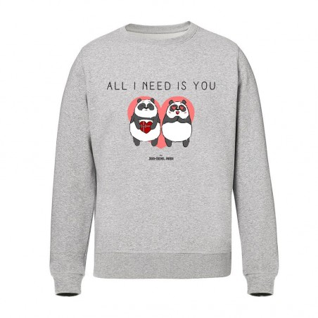 Sweat Unisex - All i need...