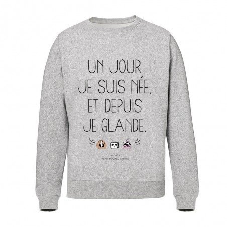 Sweat Unisex - Un jour je...