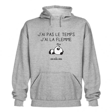 Sweat capuche - J'ai pas le...