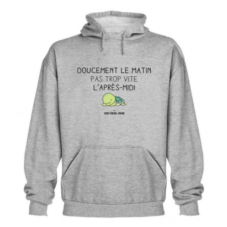 Sweat capuche - Doucement...