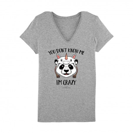 You don't know me i'm crazy Tshirt Femme - Gris