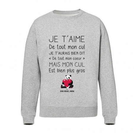 Sweat Unisex - Je t'aime de...